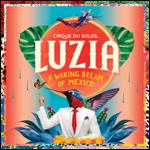 Cirque du Soleil's 'Luzia'
