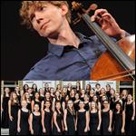 Joshua Roman and the San Francisco Girls Chorus