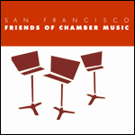 San Francisco Friends of Chamber Music